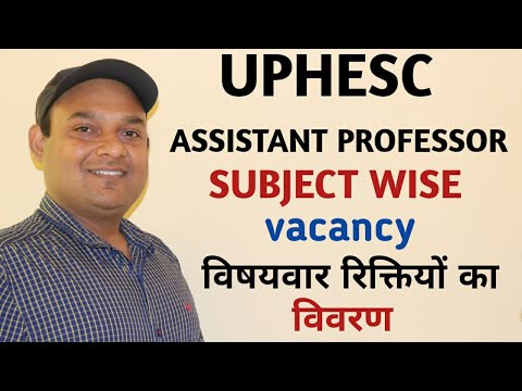 UPHESC ASSISTANT PROFESSOR SUBJECT WISE SEAT | VACANCY IN EVERY SUBJECT UPHESC ASSISTANT PROFESSOR |