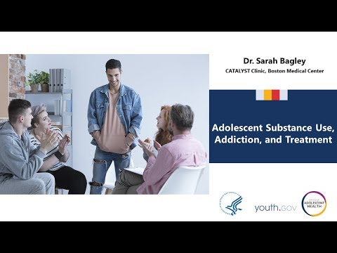 Adolescent Substance Use, Addiction, and Treatment: Full Video