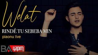 Welat - Rindê ( Êşa Dila Çi Zore - Piano Live)