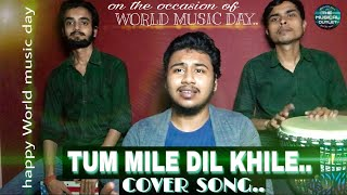 Tum Mile Dil Khile   the musical outlet   new version cover song 