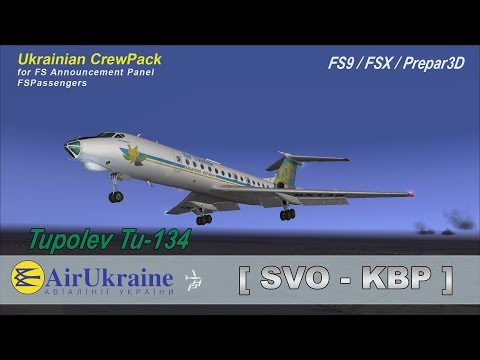 ✈ Tupolev Tu-134 Air Ukraine Flight: SVO - KBP
