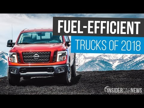 Most Fuel-Efficient Trucks of 2018 — Best MPG Trucks