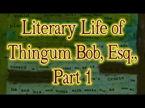 RC#2:  The Literary Life of Thingum Bob, Esq., by Edgar Allan Poe (1844)--Part 1