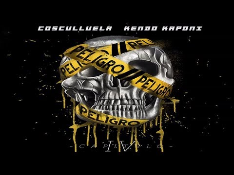 Peligro (Capitulo IV) - Cosculluela Ft. Kendo Kaponi ®