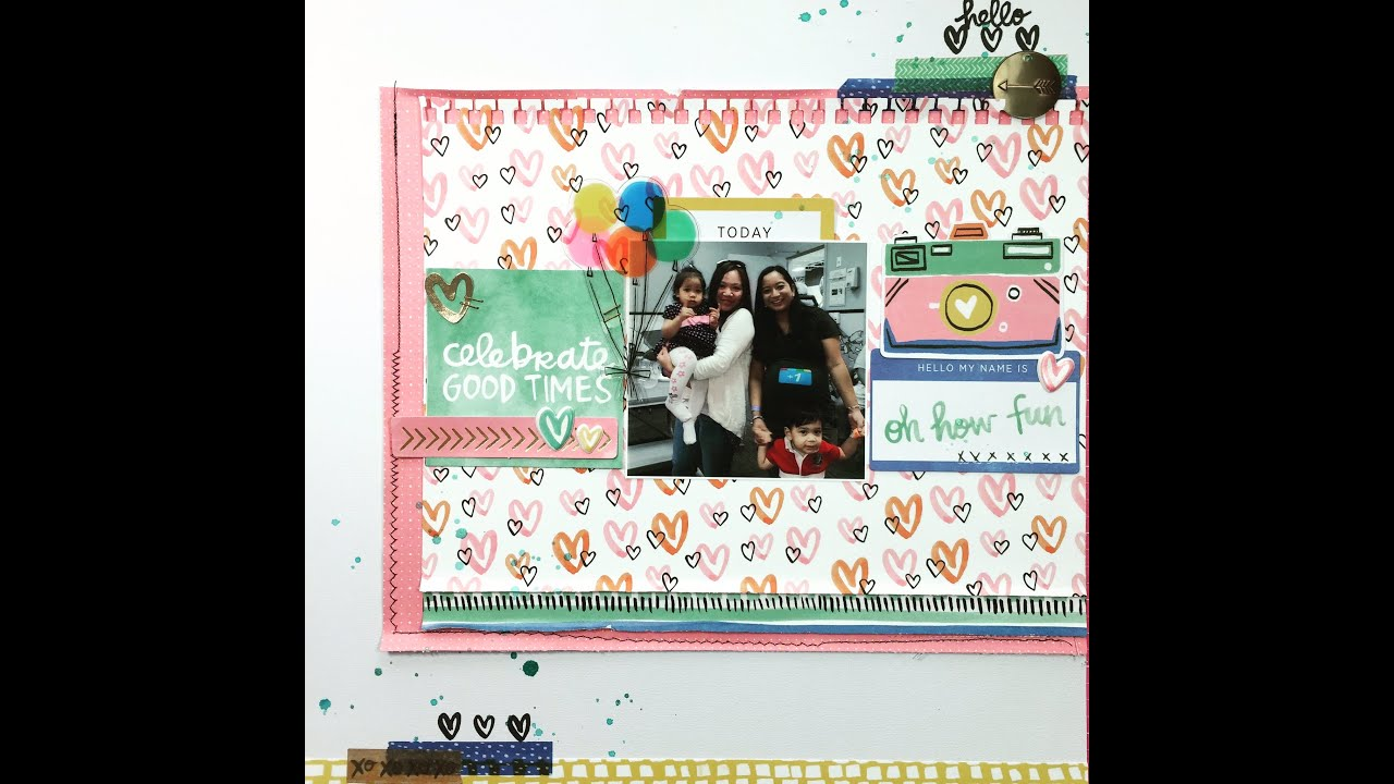 How to scrapbook good - Finders Keepers Scrapbook Layout Process Celebrate The Good Times