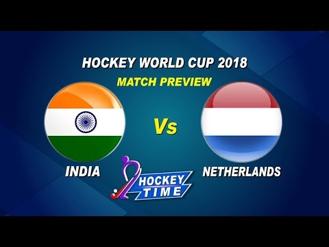 Hockey World Cup 2018 | #INDvNED Quarter Final Match Preview | Hockey Time