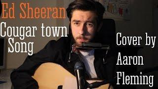 Ed Sheeran - I Will Take You Home Cougar Town (Cov