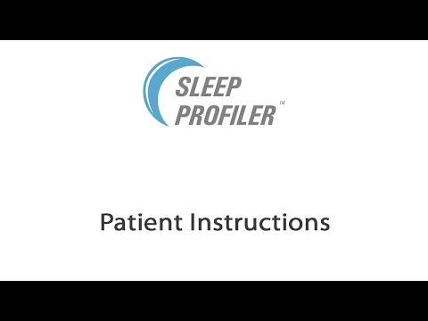 Sleep Profiler - Patient Instructions