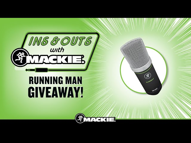 Win A Mackie EM-91CU Microphone In The Running Man Giveaway - The Ins & Outs With Mackie
