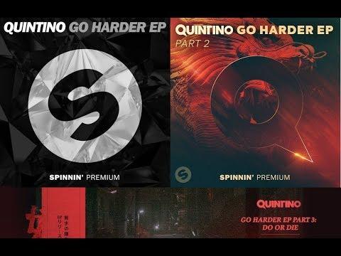 QUINTINO - GO HARDER EP 1-2-3
