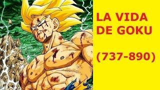 La vida de Goku (años 737-890)