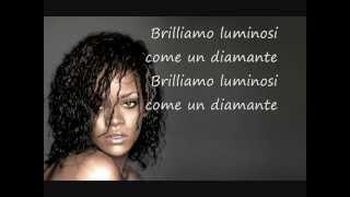 Diamonds, Rihanna - traduzione italiano