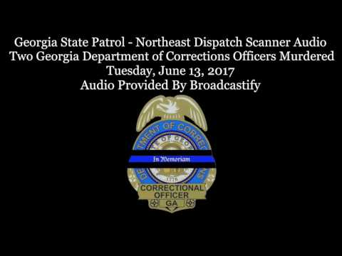 Putnam County Dispatch Scanner Audio Two Georgia Department of Corrections Officers Murdered
