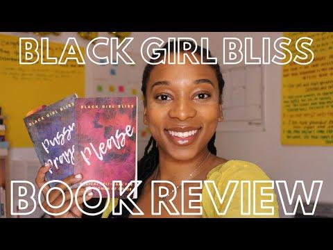 BLACK GIRL BLISS | Book Review