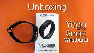 Yogg Smart Wristband | Unboxing | Fitness Band | Portronics