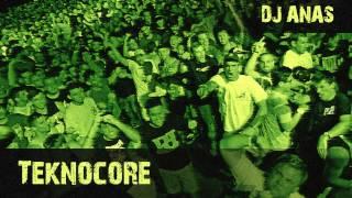 Dj Anas - Teknocore