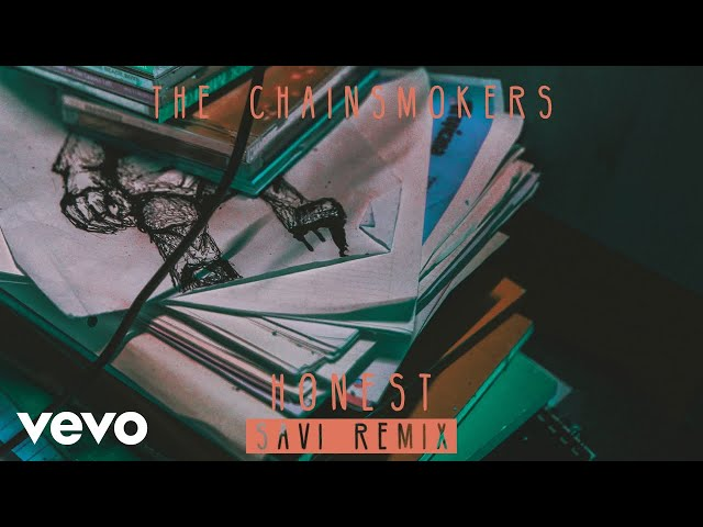 The Chainsmokers - Honest (SAVI Remix) (Audio)