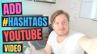 How To Add Hashtags To Your YouTube Video 2020