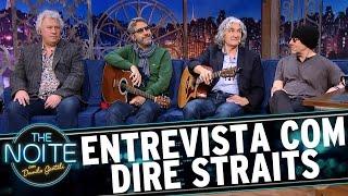 Entrevista com Dire Straits Legacy | The Noite (03/05/17)