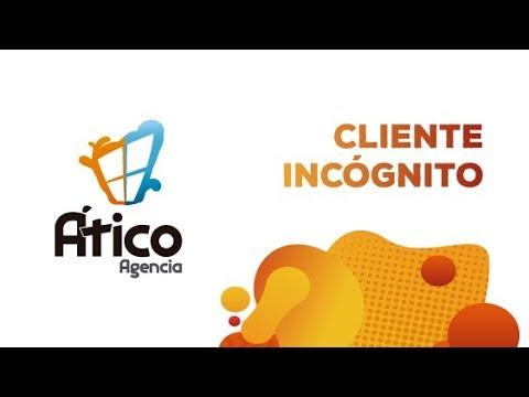 cliente-incógnito-|-servicios-marketing-Ático-agencia