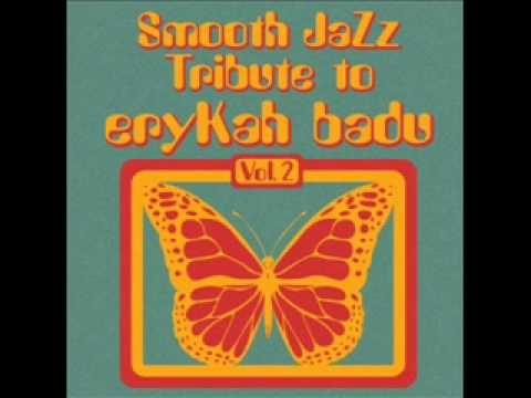 In Love With You - Erykah Badu Smooth Jazz Tribute