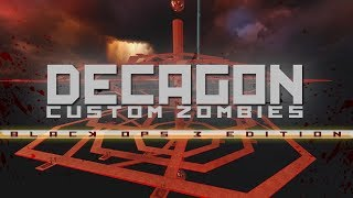 "BO3: Custom Zombies | ""Decagon"" Solo (Hard map) Version: 26. Sep. 2017"
