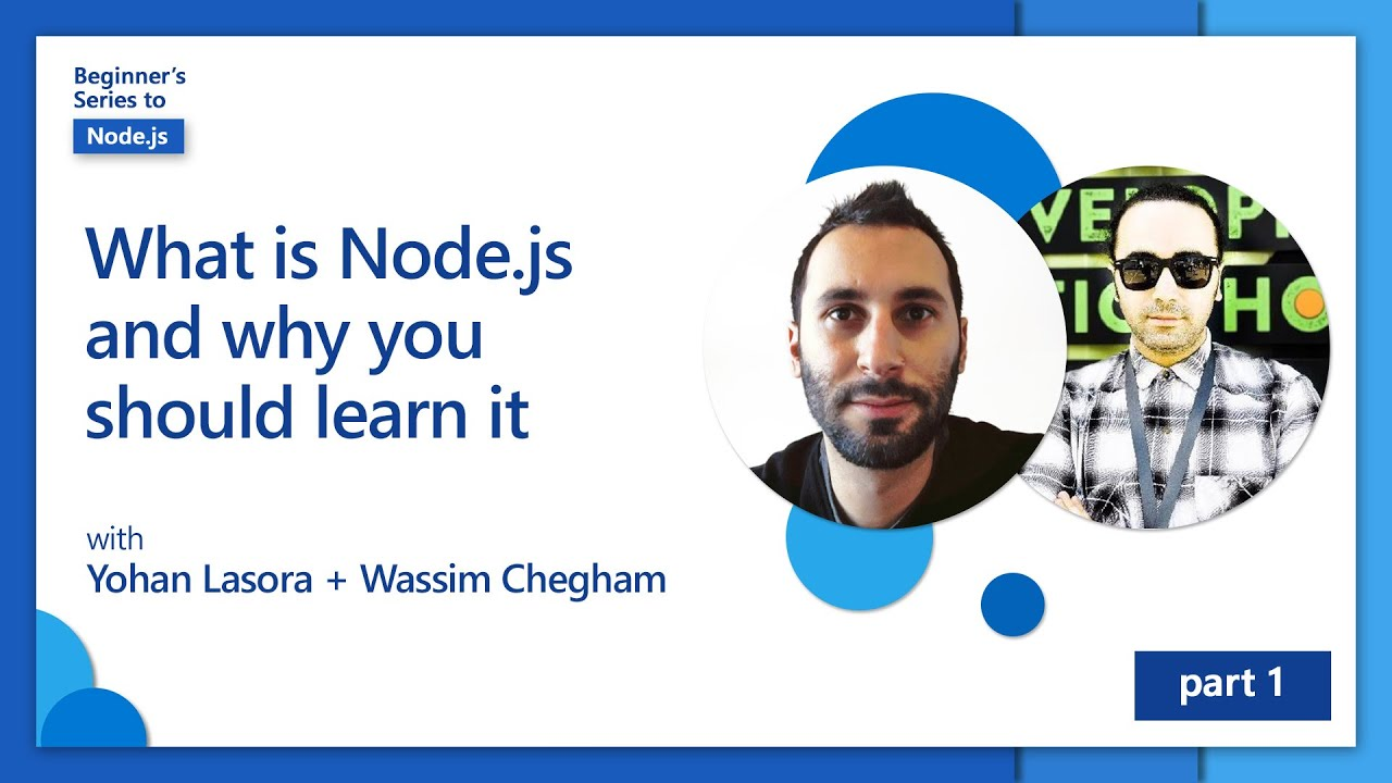 What is Node.js and why you should learn it  | Beginner's Series to Node.js