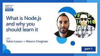 What is Node.js and why you should learn it [1 of 26] | Beginner's Series to Node.js