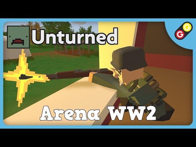 Unturned - Arena WW2 [FR]