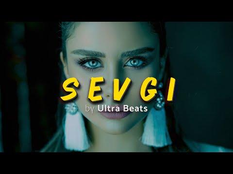 """ Sevgi "" Trap / Love / Oriental / Europe Type / Instrumental / Hip Hop Beat / Prod. by Ultra Beats"