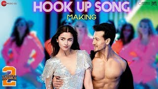 Hook Up Song - Making | Student Of The Year 2 | Tiger Shroff & Alia | Vishal and Shekhar | Neha