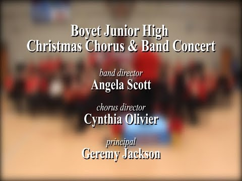 Boyet Junior High School presents Christmas Chorus & Band Concert