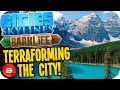 Cities Skylines Parklife - NEW BUILD TERRAFORMATION #39 Cities Skylines Parklife DLC