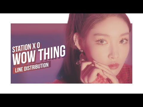 SEULGI X SINB X CHUNGHA X SOYEON - Wow Thing Line Distribution (Color Coded) | STATION X 0