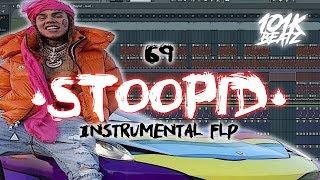 🔥 6IX9INE - Stoopid ft. Bobby Shmurda Instrumental FLStudio (Free FLP) 🔥