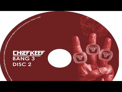 Chief Keef Pushes Bang 3 (2) Back To Sept 18th, Tracklist ...