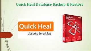 How to Backup & Restore Quickheal Antivirus