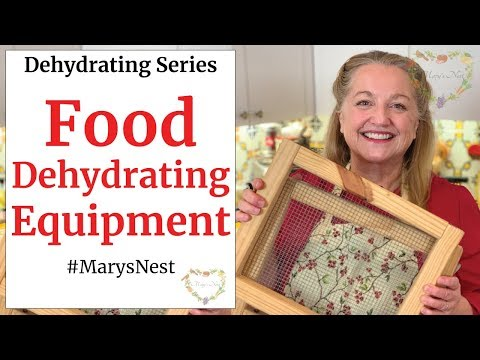 Dehydrator Equipment To Get You Started - FOOD DEHYDRATING 101
