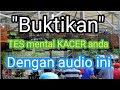 Tes Mental Kacer Audio Simulasi Lomba  Mp3 - Mp4 Download
