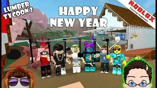 Roblox - Lumber Tycoon 2 - HAPPY NEW YEAR!