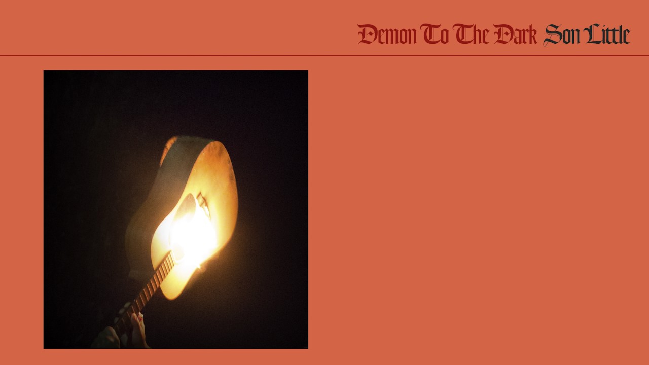 son-little-demon-to-the-dark-full-album-stream-antirecords
