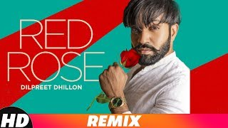 Red Rose Remix Dilpreet Dhillon Mp3 Song Download