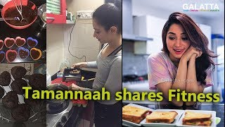 Tamannaah shares Fitness , Diet and Health Secrets - Join Tamannaah, Get Fit #TamannaahFitness
