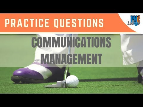 Communications Management - Practice Questions