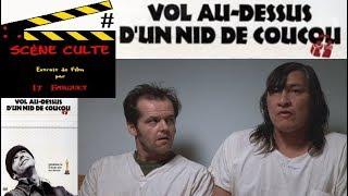 Scène Culte 42 # Vol au dessus d'un nid de coucou (One Flew Over the Cuckoo's Nest)