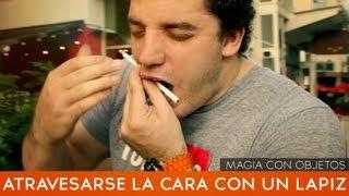 Como atravesarse la cara con un lápiz - truco de magia revelado