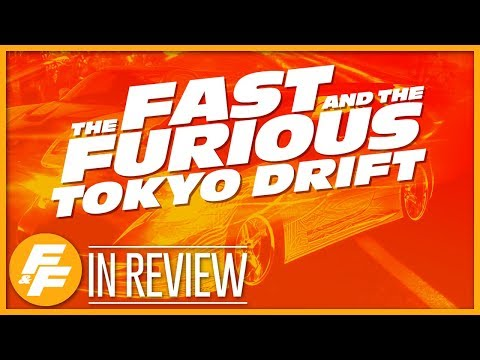 The Fast & The Furious: Tokyo Drift - Every Fast & Furious Movie Reviewed & Ranked