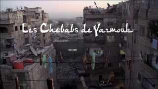 Les chebabs de Yarmouk - Bande Annonce HD VOST