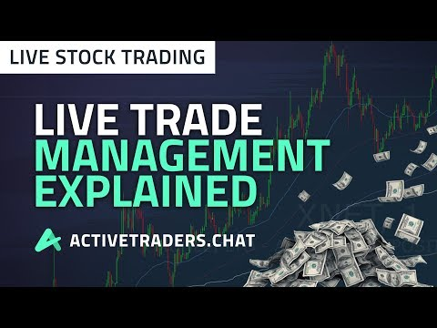 How to Manage a Live Trade Explained (Live Stock Trading)