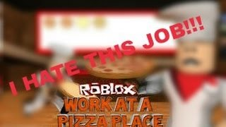 WORST JOB EVER!!! -Work at Pizza Place (ROBLOX)